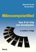 Cover-Bild zu Mikrocomputerfibel von Schnell, Gerhard