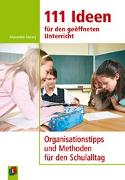 Cover-Bild zu 111 Ideen für den geöffneten Unterricht von Ferrary, Alexandra