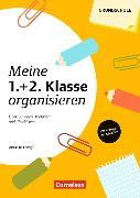Cover-Bild zu Meine Klasse organisieren - Grundschule. Meine 1./2. Klasse organisieren (4. Auflage) von Ferrary, Alexandra