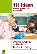 Cover-Bild zu 111 Ideen für den geöffneten Unterricht (eBook) von Ferrarÿ, Alexandra