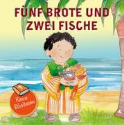 Cover-Bild zu Kleine Bibelhelden - Fünf Brote & zwei Fische von Groenewald, Catherine (Illustr.)