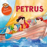 Cover-Bild zu Kleine Bibelhelden - Petrus von Groenewald, Catherine