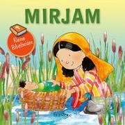 Cover-Bild zu Kleine Bibelhelden - Mirjam von Groenewald, Catherine (Illustr.)