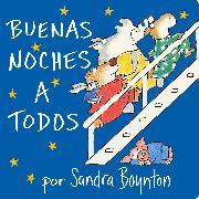 Cover-Bild zu Buenas noches a todos (Going to Bed Book)