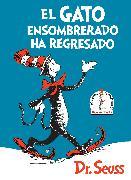 Cover-Bild zu El Gato ensombrerado ha regresado (The Cat in the Hat Comes Back Spanish Edition)