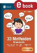 Cover-Bild zu 33 Methoden Grammatik (eBook) von Pohlmann, Stefanie