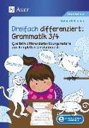 Cover-Bild zu Dreifach differenziert Grammatik 3/4 von Pohlmann, Stefanie