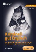Cover-Bild zu Kriminell gut Englisch, Klasse 3-4 von Pohlmann, Stefanie