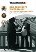 Cover-Bild zu David Weiss (Reg.): Geringste Widerstand, Der