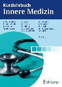 Cover-Bild zu Kurzlehrbuch Innere Medizin (eBook) von Baenkler, Hanns-Wolf (Beitr.)