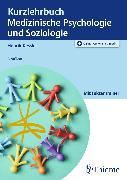 Cover-Bild zu Kurzlehrbuch Medizinische Psychologie und Soziologie (eBook) von Kessler, Henrik