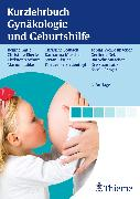 Cover-Bild zu Kurzlehrbuch Gynäkologie und Geburtshilfe (eBook) von Solbach, Christine (Beitr.)