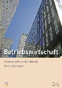 Cover-Bild zu Betriebswirtschaft - Praxisorientierte Einführung von Gloor, Sascha