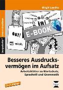 Cover-Bild zu Besseres Ausdrucksvermögen im Aufsatz (eBook) von Lascho, Birgit