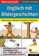 Cover-Bild zu Englisch mit Bildergeschichten / Sekundarstufe (eBook) von Tille-Koch, Jürgen