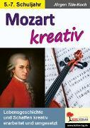 Cover-Bild zu Mozart kreativ (eBook) von Tille-Koch, Jürgen