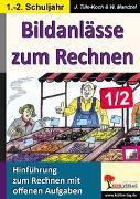 Cover-Bild zu Bildanlässe zum Rechnen / Klasse 1-2 (eBook) von Mandzel, Waldemar