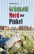 Cover-Bild zu Grünkohl, Mord und Pinkel von Edelmann, Gitta