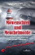 Cover-Bild zu Möwenschrei und Meuchelmorde von Höfkes, Hannelore