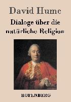 Cover-Bild zu David Hume: Dialoge über die natürliche Religion