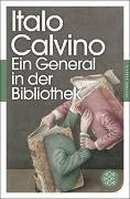 Cover-Bild zu Calvino, Italo: Ein General in der Bibliothek