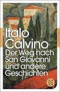 Cover-Bild zu Calvino, Italo: Der Weg nach San Giovanni und andere Geschichten