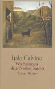 Cover-Bild zu Calvino, Italo: Wo Spinnen ihre Nester bauen