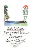 Cover-Bild zu Calvino, Italo: Der geteilte Visconte / Der Ritter, den es nicht gab