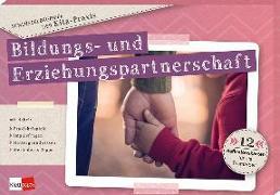 Cover-Bild zu Blum, Katharina: Schlüsselbegriffe der Kita-Praxis: Bildungs- und Erziehungspartnerschaft