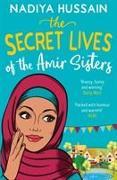 Cover-Bild zu Hussain, Nadiya: The Secret Lives of the Amir Sisters