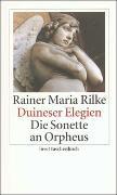 Cover-Bild zu Rilke, Rainer Maria: Duineser Elegien. Die Sonette an Orpheus