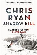 Cover-Bild zu Ryan, Chris: Shadow Kill