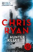 Cover-Bild zu Ryan, Chris: Hunter Killer