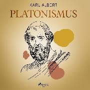 Cover-Bild zu Albert, Karl: Platonismus (Audio Download)