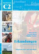 Cover-Bild zu Erkundungen Deutsch als Fremdsprache C2: Integriertes Kurs- und Arbeitsbuch von Buscha, Anne
