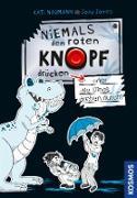 Cover-Bild zu Naumann, Kati: Niemals den roten Knopf drücken 3, oder die Dinos drehen durch! (eBook)