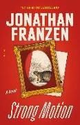 Cover-Bild zu Franzen, Jonathan: Strong Motion