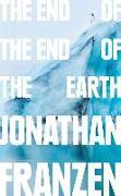 Cover-Bild zu JONATHAN FRANZEN: END OF END OF WORLD EXAIIE HB