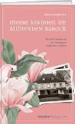 Cover-Bild zu Neumann, Helena: Meine Kindheit im blu?henden Barock