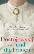 Cover-Bild zu Keller, Ursula: Dostojewskij und die Frauen