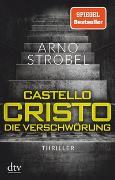 Cover-Bild zu Strobel, Arno: Castello Cristo, Die Verschwörung