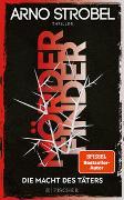 Cover-Bild zu Strobel, Arno: Mörderfinder - Die Macht des Täters