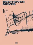 Cover-Bild zu Kugler, Andreas (Hrsg.): Beethoven Moves