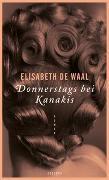 Cover-Bild zu de Waal, Elisabeth: Donnerstags bei Kanakis