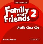 Cover-Bild zu Family and Friends American Edition: 2: Class CD von Simmons, Naomi