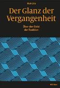 Cover-Bild zu Lilla, Mark: Der Glanz der Vergangenheit
