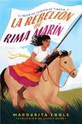 Cover-Bild zu Engle, Margarita: La rebelión de Rima Marín (Rima's Rebellion) (eBook)