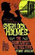 Cover-Bild zu Douglas, Stuart: The Further Adventures of Sherlock Holmes - The Counterfeit Detective