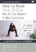 Cover-Bild zu Fee, Gordon D.: How to Read the Bible for All Its Worth Video Lectures