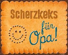 Cover-Bild zu Scherzkeks für Opa